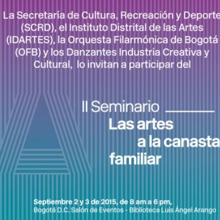 II Seminario las Artes a la Canasta Familiar